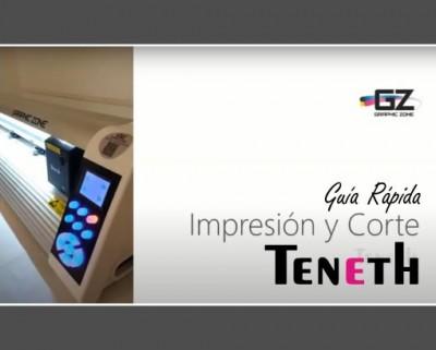 EQUIPOS TENETH - GUIA DE IMPRESION Y CORTE